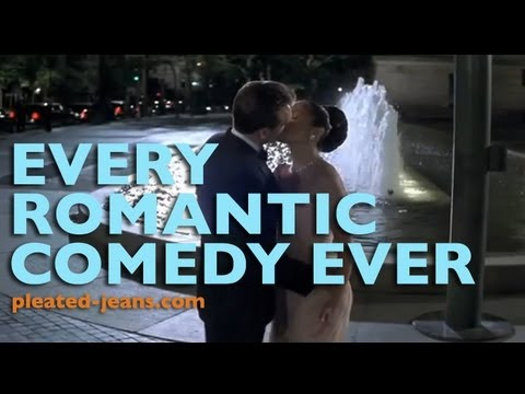 Every Romantic Comedy Ever