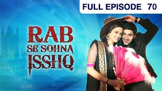 getlinkyoutube.com-Rab Se Sona Ishq - Watch Full Episode 70 of 23rd October 2012