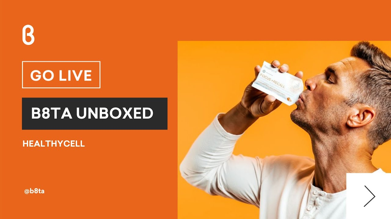 b8ta Unboxed featuring Healthycell
