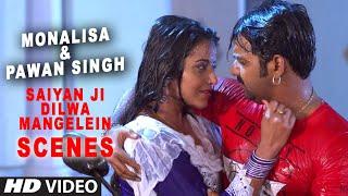 Sexy Monalisa & Pawan Singh - Hot Bhojpuri Scenes from Saiyan Ji Dilwa Mangelein