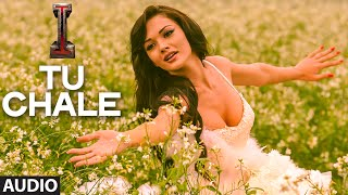 'Tu Chale' FULL AUDIO Song 'I' | Aascar Films | A. R. Rahman | Shankar, Chiyaan Vikram, Amy Jackson