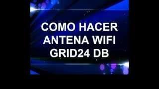 getlinkyoutube.com-COMO HACER PODEROSA ANTENA WI-FI 24 DB