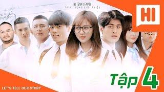 getlinkyoutube.com-Chàng Trai Của Em - Tập 4 - Phim Học Đường | Hi Team - FAPtv