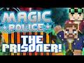 Minecraft Magic Police #97 - The Prisoner