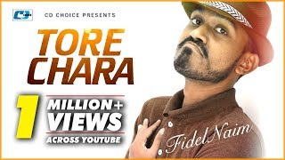 getlinkyoutube.com-Tore Chara By Fidel Naim | New Song 2016 | Full HD