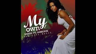 Samini – My Own remix ft. Sarkodie (Audio Slide)