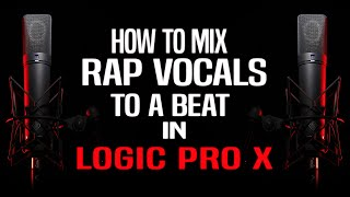 "getlinkyoutube.com-""How To Mix Rap Vocals To A Beat"" | Mixing Rap Vocals | Pro Tips"