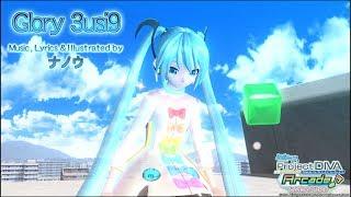 getlinkyoutube.com-【PDA-FT PV】Glory 3usi9【初音ミク:ナナイロライン&リボンガール】(720p/60fps)