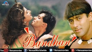getlinkyoutube.com-Bandhan | Hindi Full Movie | Salman Khan Movies | Jackie Shroff  | Latest Bollywood Movies
