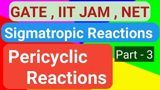 Pericyclic Reactions -3 ( Sigmatropic Reactions)