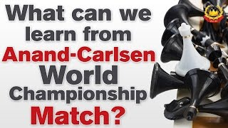 getlinkyoutube.com-What can we learn from Anand - Carlsen World Championship Match?