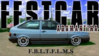 getlinkyoutube.com-ADAMANTINA FEST CAR - F.B.L.T.F.L.M.S