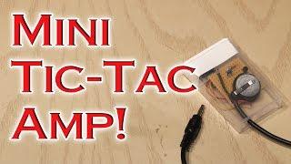 getlinkyoutube.com-Mini Tic-Tac Amp!