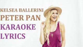 getlinkyoutube.com-KELSEA BALLERINI - PETER PAN KARAOKE COVER LYRICS
