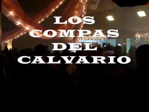 LOS COMPAS DEL CALVARIO de Ayoquezco Zimatlan Oaxaca, chilenas,musica de oaxaca,grupo de oaxaca