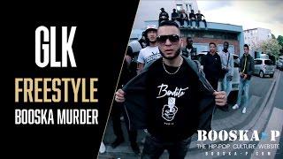 GLK - Freestyle Booska Murder