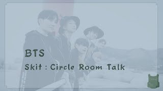 [繁體中文] 防彈少年團 - Skit:Circle Room Talk