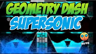 getlinkyoutube.com-Geometry Dash | (3XTREME DEMON) SUPERSONIC - ¡¡Versión automático!! - SnyderYT