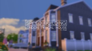 getlinkyoutube.com-The Sims 4 - SPEED BUILDING - LONDON TYPICAL HOUSE