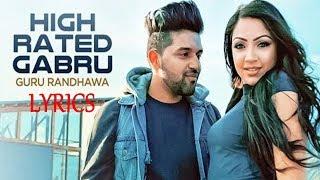 Guru Randhawa High Rated Gabru Lyrics   Latest Punjabi Song 2017   IMSLV