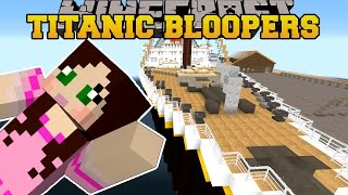getlinkyoutube.com-Minecraft: TITANIC MOVIE - BLOOPERS! - Custom Roleplay