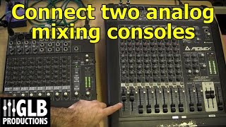 getlinkyoutube.com-How to connect two analog mixing consoles together