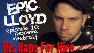 Dis Raps For Hire - Episode 10
