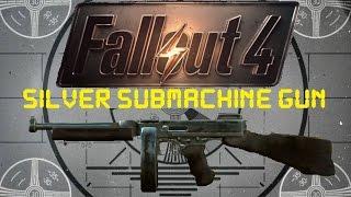 getlinkyoutube.com-Fallout 4: Unique Weapons - Silver Submachine Gun