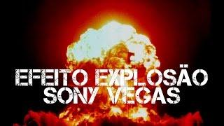 getlinkyoutube.com-Como fazer Efeito de Explosão no Sony Vegas