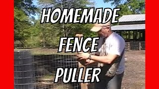 How to Pull Fence: Homemade Help