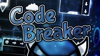 "Code Breaker (Hard Demon) by Star117 — ""Geometry Dash"""