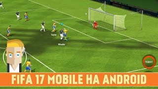 getlinkyoutube.com-FIFA 17 MOBILE FOOTBALL НА ANDROID