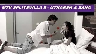 getlinkyoutube.com-Splitsvilla 8-  Utkarsh & Sana (ROMANTIC MOMENT) NEW HD