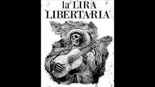 getlinkyoutube.com-La Lira Libertaria (Disco completo)