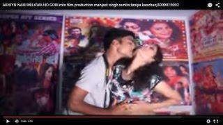 getlinkyoutube.com-Akhiyn Nahi Milawa Ho Gori | Superhot Bhojpuri Hottest Song | MTS Film Production