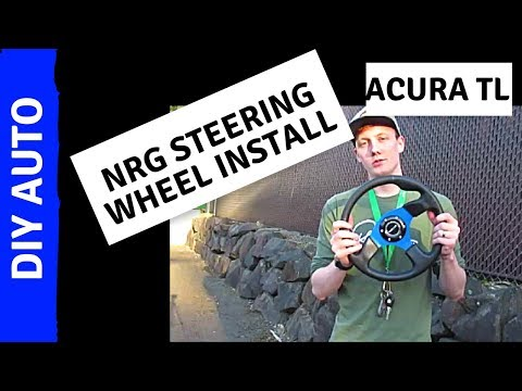 HOW TO INSTALL STEERING WHEEL IN ACURA TL (NRG w/quick release)
