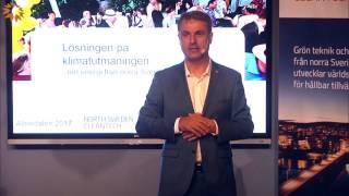 Lösningen på klimatutmaningen – ren energi från norra Sverige? - Ibrahim Baylan