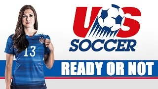 USWNT - Ready or Not