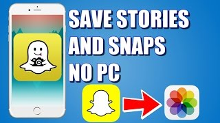 How To Save Snapchat Stories and Snaps Without Person Knowing! | NEW | NO PC| NO JAILBREAK|