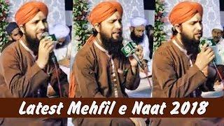 Asad Raza Attari Letest New Mehfil e Naat 2018 - Naats 2018 - Asad Attari