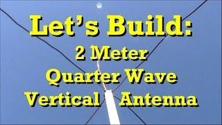 getlinkyoutube.com-How to Build: Ham Radio 2 Meter Quarter Wave Antenna