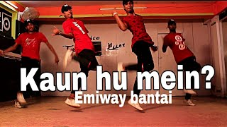 EMIWAY - KAUN HU MEIN ||DANCE COVER BY THE MAGNETIGERS width=