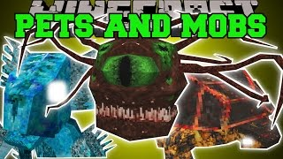 getlinkyoutube.com-Minecraft: INSANE PETS AND MOBS (POWERFUL PETS WITH ABILITIES & SCARY MOBS!) Mod Showcase