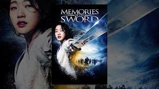 Memories of the Sword width=