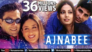 Ajnabee - Bollywood Full Movie | Akshay Kumar | Bobby Deol | Kareena Kapoor | Bipasha Basu
