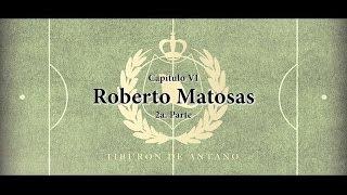 Roberto Matosas (Pt. 2)
