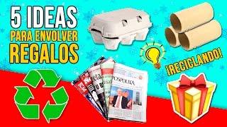 5 IDEAS ORIGINALES para ENVOLVER tus REGALOS de NAVIDAD RECICLANDO  * MANUALIDADES navideñas