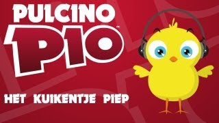 getlinkyoutube.com-PULCINO PIO - Het Kuikentje Piep (Official video)
