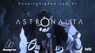 getlinkyoutube.com-Astronauta - Hungria Hip Hop (Official Music)