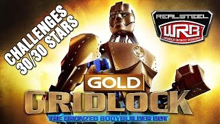 Real Steel The Bronzed Body Builder Bot - Gridlock GOLD 30/30 STARS Challenges NEW ROBOT